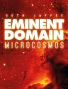 Eminent Domain Microcosmos