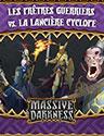Les Prêtres Guerriers vs. La Lancière Cyclope