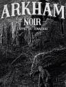 Arkham Noir - Affaire #2