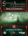 Les Marais des Morts, Deck Cauchemar