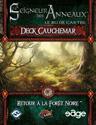 Retour à la Forêt Noire, Deck Cauchemar