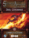 L'Ombre et la Flamme, Deck Cauchemar