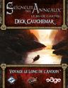 Voyage le Long de l'Anduin, Deck Cauchemar