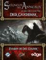 Évasion de Dol Guldur, Deck Cauchemar