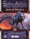 Mazo de Pesadilla: La Voz de Isengard