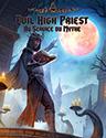 Evil High Priest : Au Service du Mythe