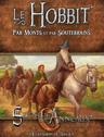 Le Hobbit : Par Monts et par Souterrains