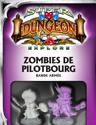 Zombies de Pilotbourg, Bande Armée