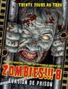 Zombies !!! 8 Évasion de Prison