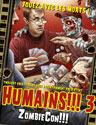 Humains !!! 3 ZombieCon !!!