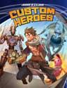 Custom Heroes