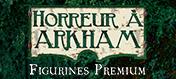 Figurines Premium Horreur à Arkham