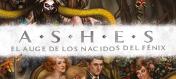 Ashes: el auge de los Nacidos del Fénix