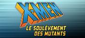 Le Soulèvement des Mutants