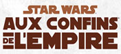 Star Wars : Aux Confins de l'Empire