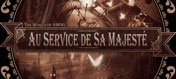 The World of Smog : Au Service de Sa Majesté