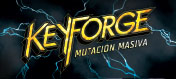 KeyForge: Mutación Masiva