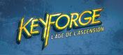 Keyforge 02 : L'Âge de l'Ascension