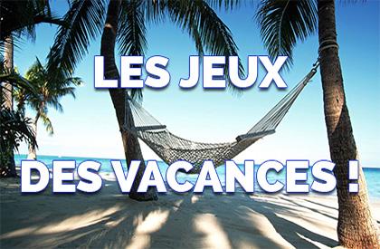 Les Jeux des Vacances #2