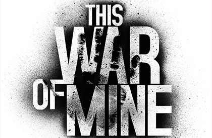 This War of Mine en Vidéo