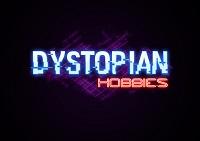 Dystopian Hobbies