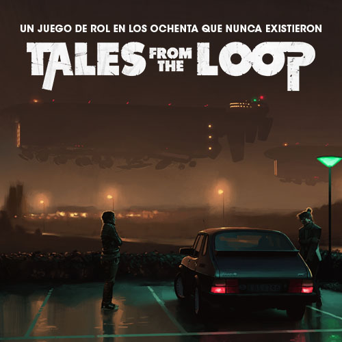 Tales from the Loop: Historias del Bucle |