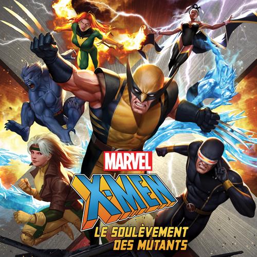 X-Men, Le Soulèvement des Mutants |